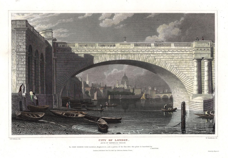 'CITY OF LONDON. ARCH OF WATERLOO BRIDGE' by G. F. Robson / W. Tombleson c.1827