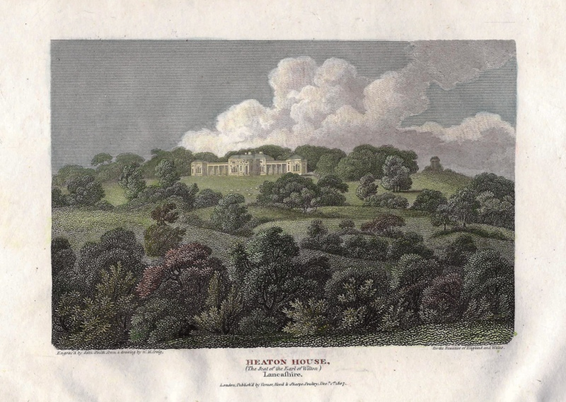 'HEATON HOUSE (The Seat of the Earl of Wilton) Lancashire.' Heaton Park by W. M. Craig / J. Smith c.1807