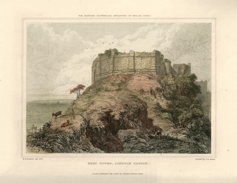 'KEEP TOWER LINCOLN CASTLE.' by W. H. Bartlett / J. Le Keux c.1828