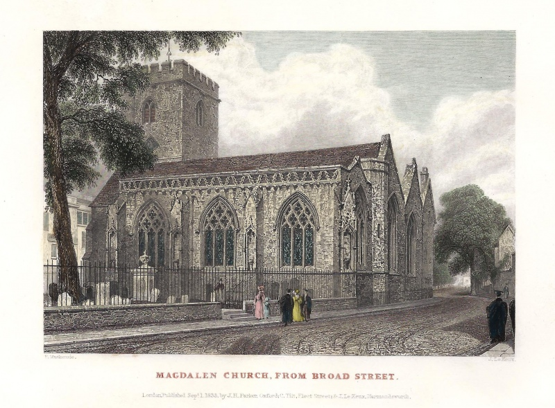'MAGDALEN CHURCH FROM BROAD STREET.' by F. Mackenzie / J. Le Keux c.1833